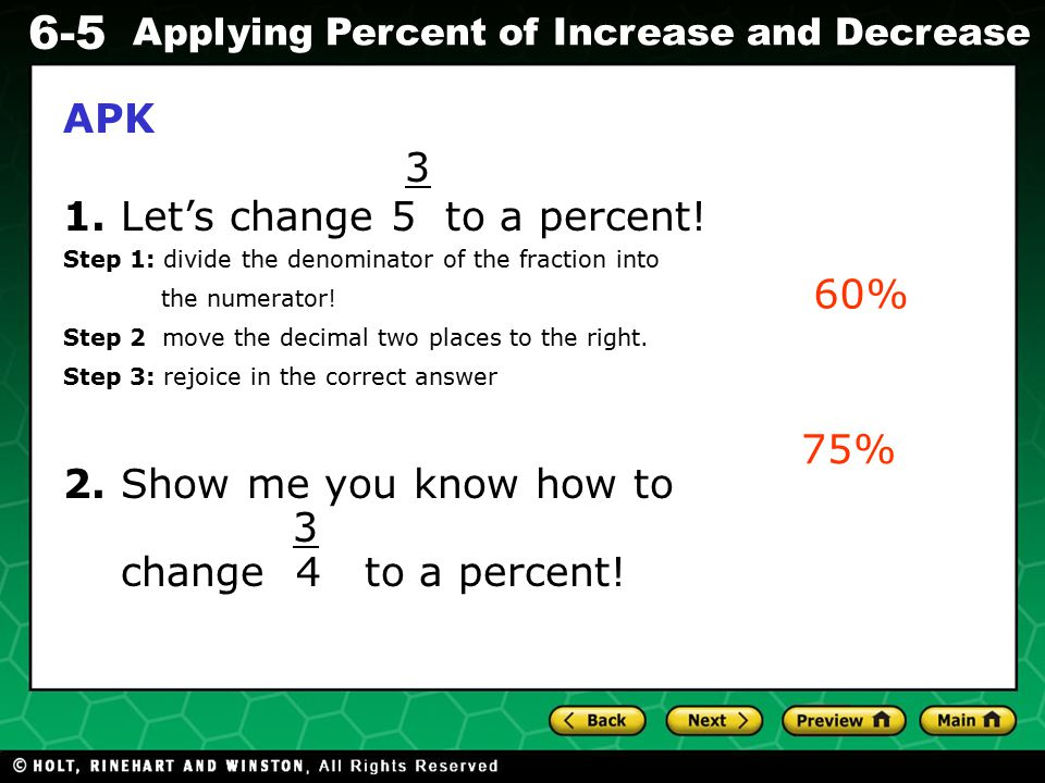 Evaluating Algebraic Expressions 6-5 Applying Percent of Increase and Decrease Concept Development: The percent of decrease describes how much the original amount has been reduced.