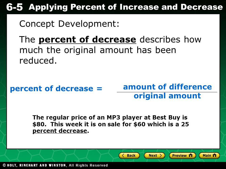 Evaluating Algebraic Expressions 6-5 Applying Percent of Increase and Decrease Which one shows a percent of decrease.