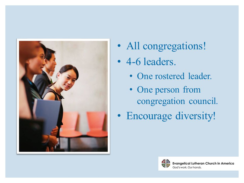 All congregations. 4-6 leaders. One rostered leader.