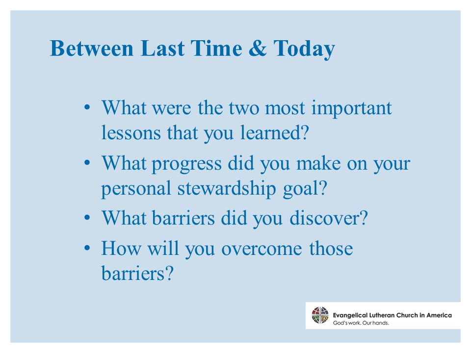 Between Last Time & Today What were the two most important lessons that you learned.