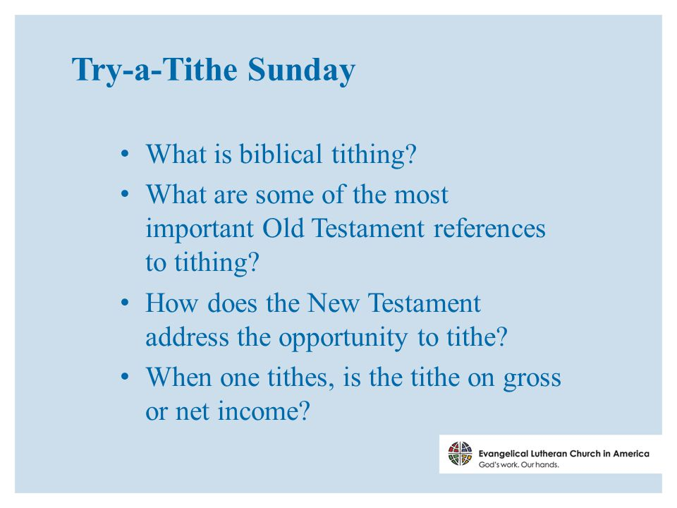 Try-a-Tithe Sunday What is biblical tithing.