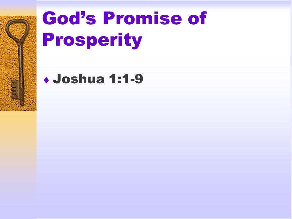 God's Promise of Prosperity  Joshua 1:1-9