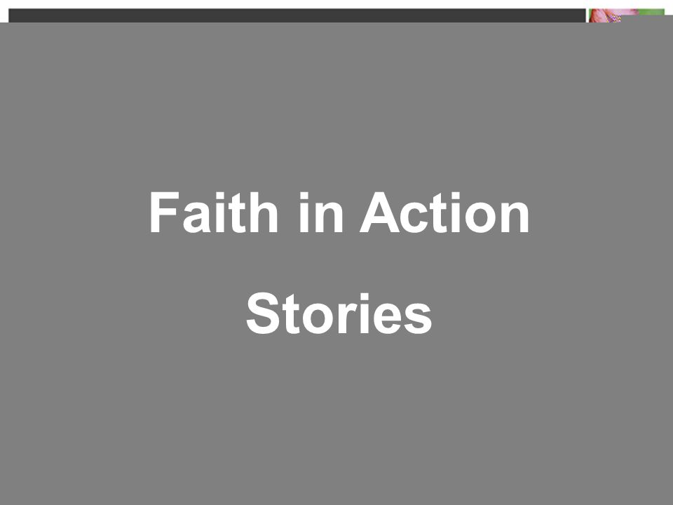 Faith in Action Stories