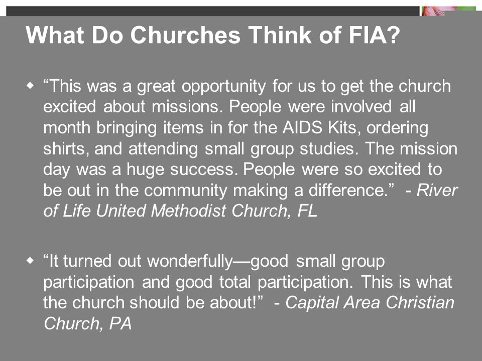 " ""This was a great opportunity for us to get the church excited about missions. People were involved all month bringing items in for the AIDS Kits, o"
