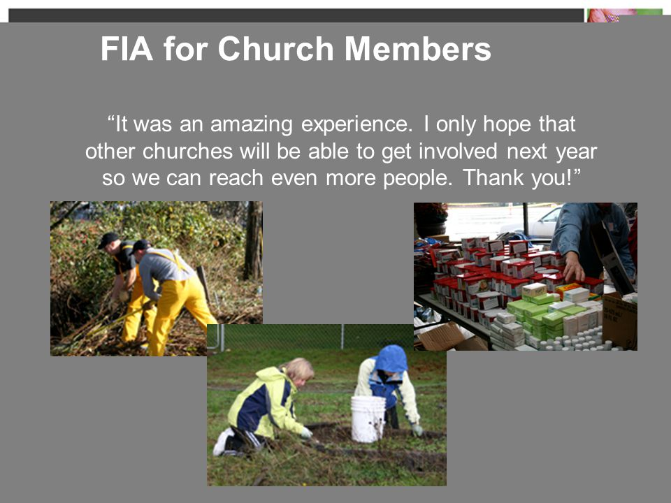 "FIA for Church Members ""It was an amazing experience. I only hope that other churches will be able to get involved next year so we can reach even more"