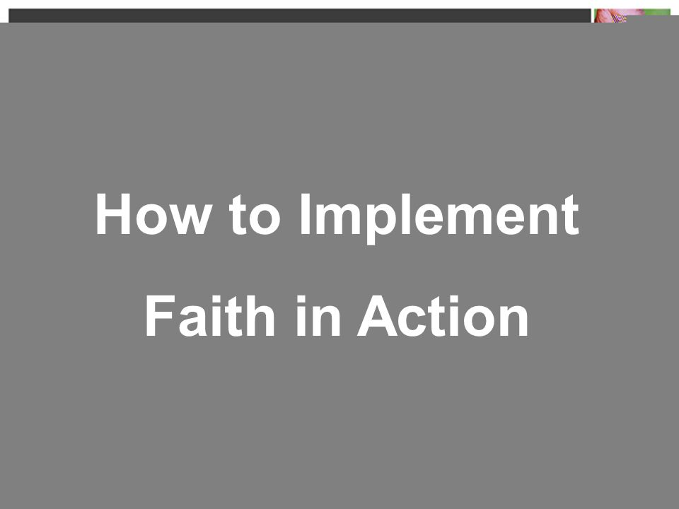 How to Implement Faith in Action