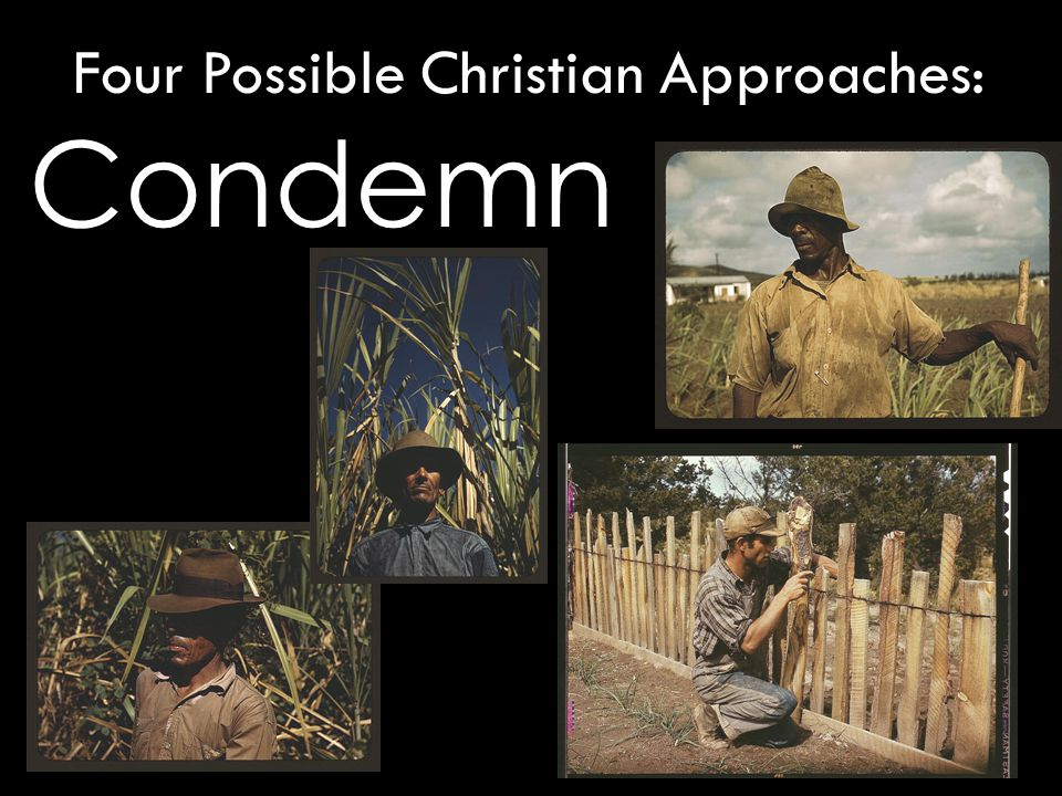 Condemn Four Possible Christian Approaches: