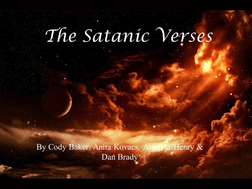 The Satanic Verses By Cody Baker, Anita Kovacs, Amanda Henry & Dan Brady