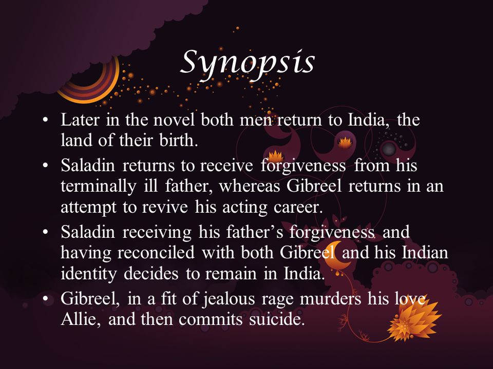 Synopsis (Subplot) Interspersed amongst the main plot of the story are three subplots which spring from the delirious and disturbed mind of Gibreel.