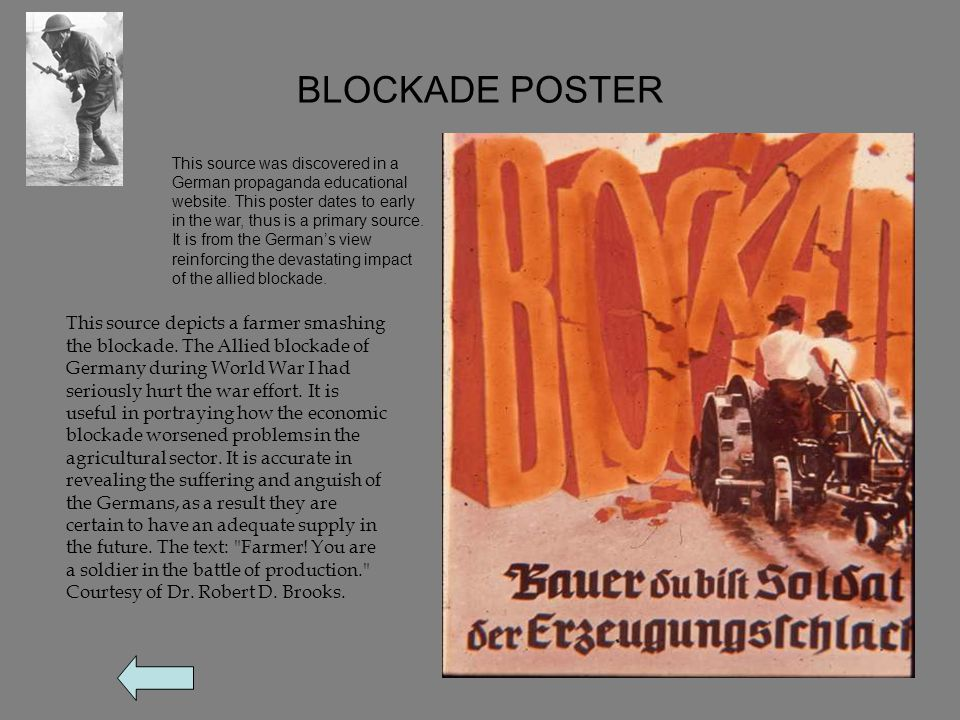 BLOCKADE POSTER This source depicts a farmer smashing the blockade.
