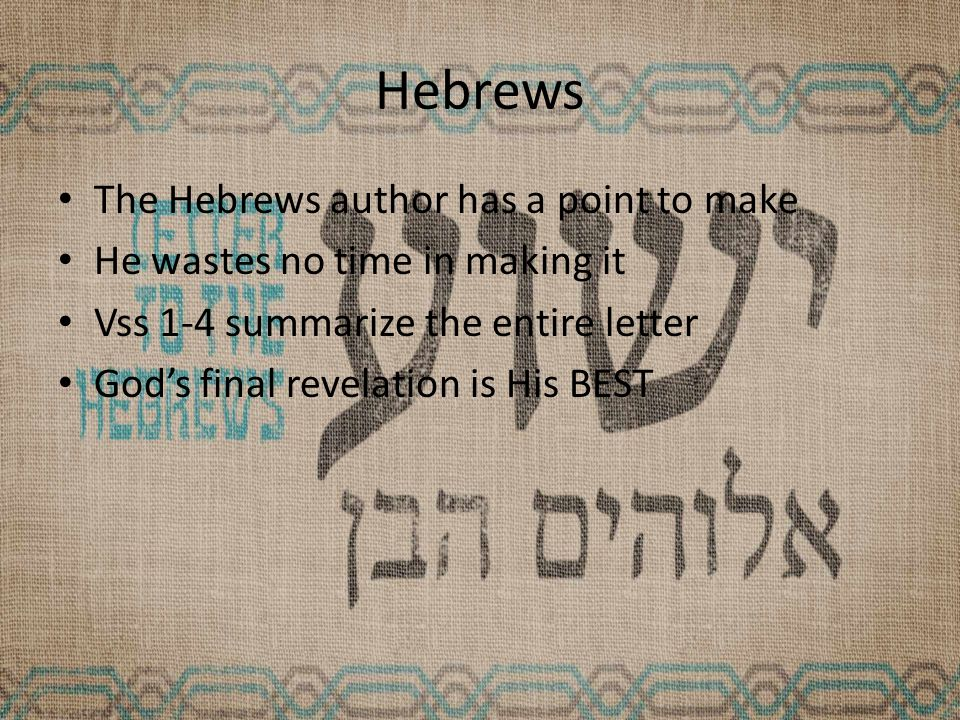 Hebrews The recipients (and the author) of the letter had never seen Jesus nor a miracle – The world seems to be thriving – They (Christians) are suffering – Their faith cuts them out of the world's riches and social standing – Why not just chuck it all in.