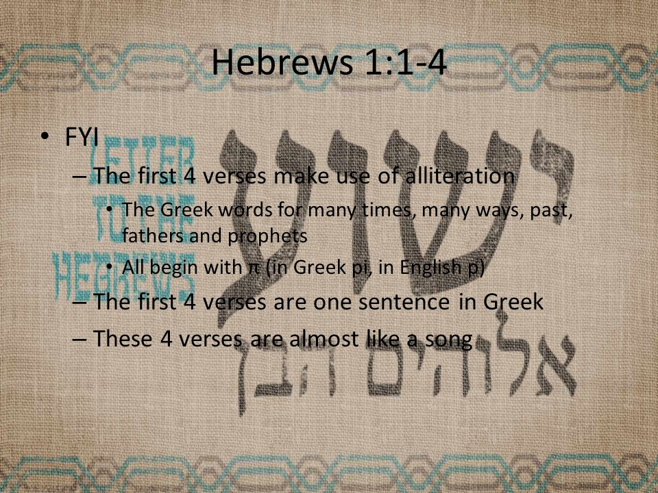 Hebrews 1:3 Sustainer – The Hebrews author declares that all creation is sustained (upheld) by Jesus' powerful word His mighty word, his enabling word – He did not just create the world and sit back He is still involved/active/working.