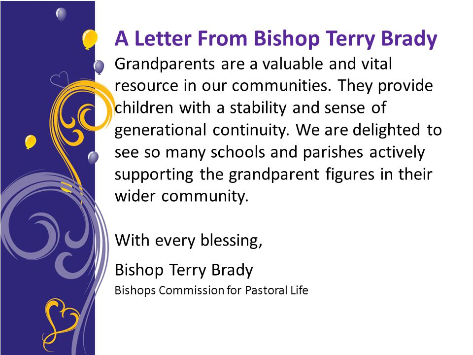 A Letter From Bishop Terry Brady Grandparents are a valuable and vital resource in our communities.