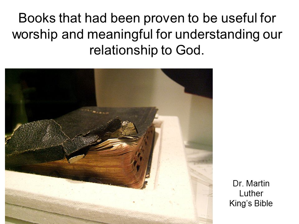Books that had been proven to be useful for worship and meaningful for understanding our relationship to God.