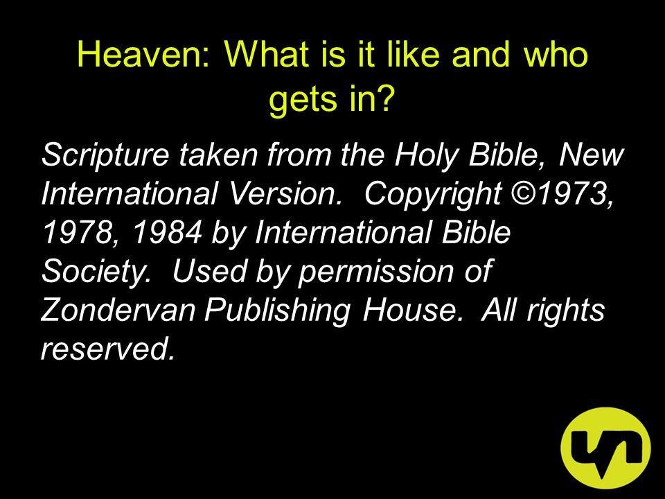 Sermon Series: The Afterlife Today's Topic: Heaven: What is it like and who gets in.