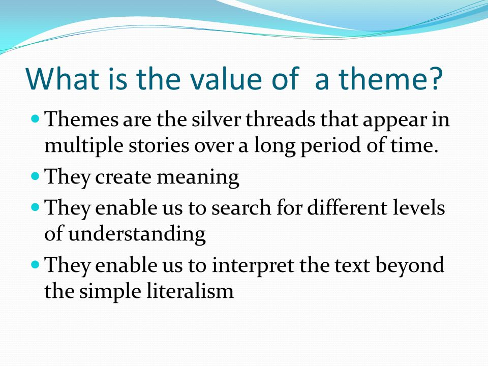 What is the value of a theme.