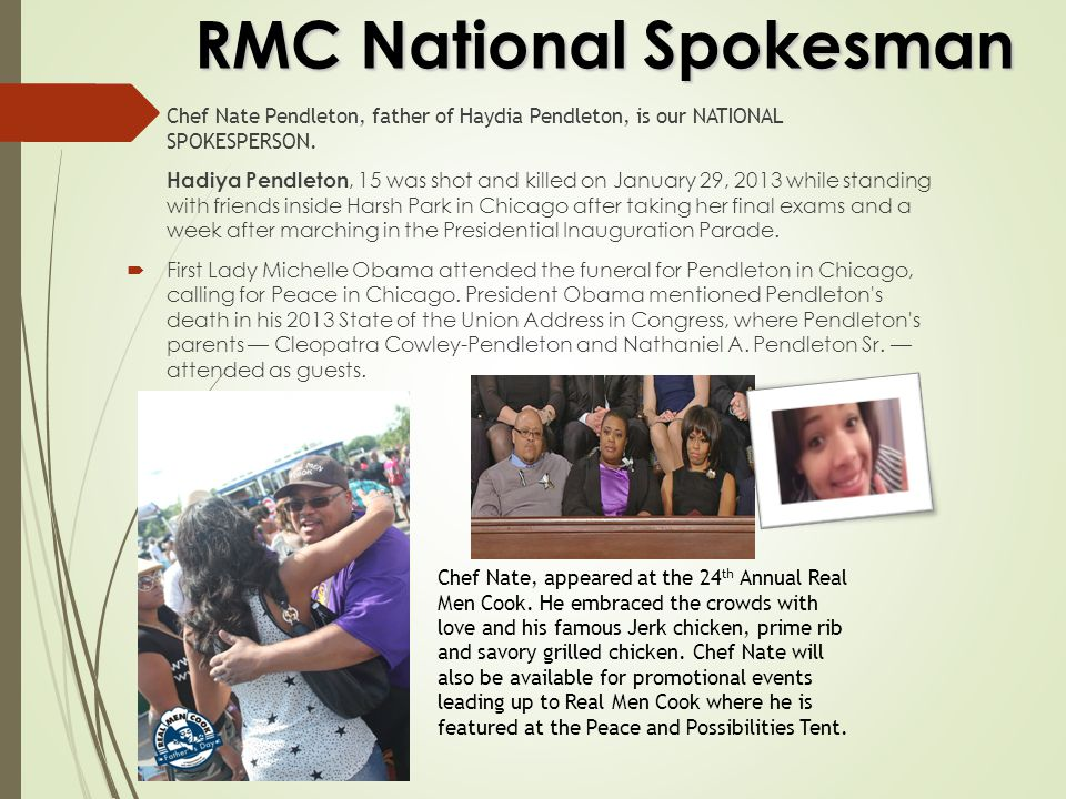 RMC National Spokesman  Chef Nate Pendleton, father of Haydia Pendleton, is our NATIONAL SPOKESPERSON.