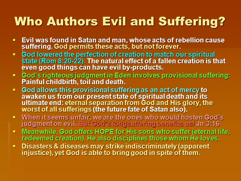 Who Authors Evil and Suffering.