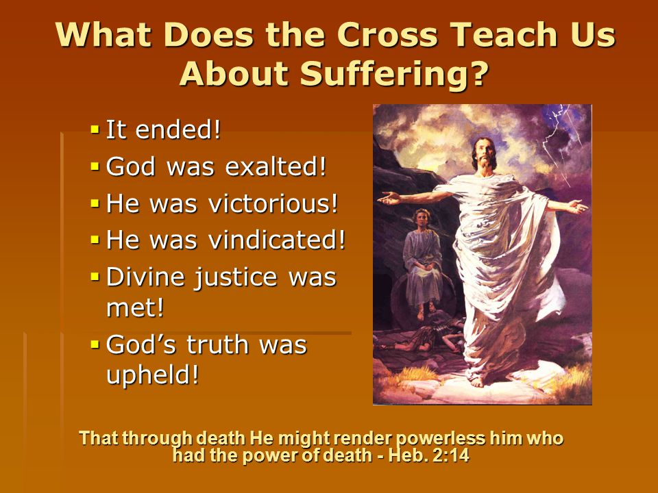 What Does the Cross Teach Us About Suffering.  It ended.