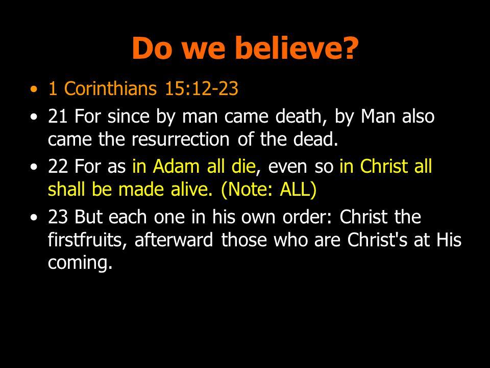 Do we believe.