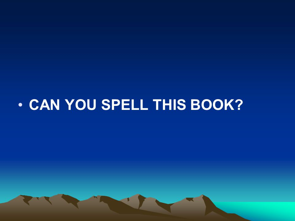 CAN YOU SPELL THIS BOOK?