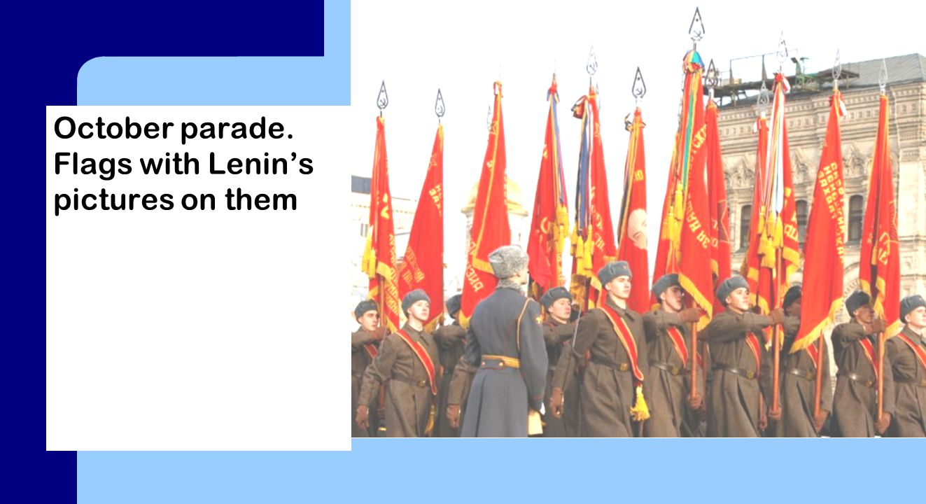 October parade. Flags with Lenin's pictures on them