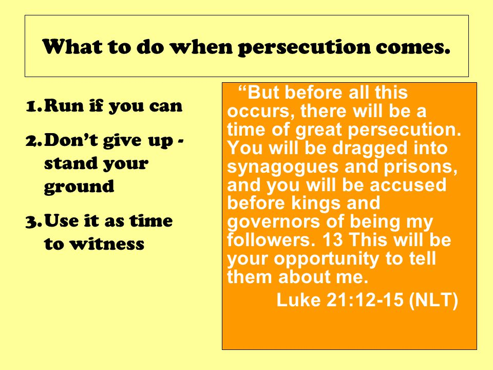 What to do when persecution comes.