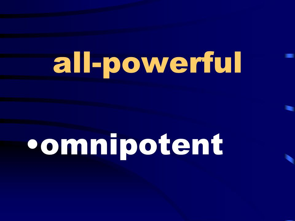 all-powerful omnipotent