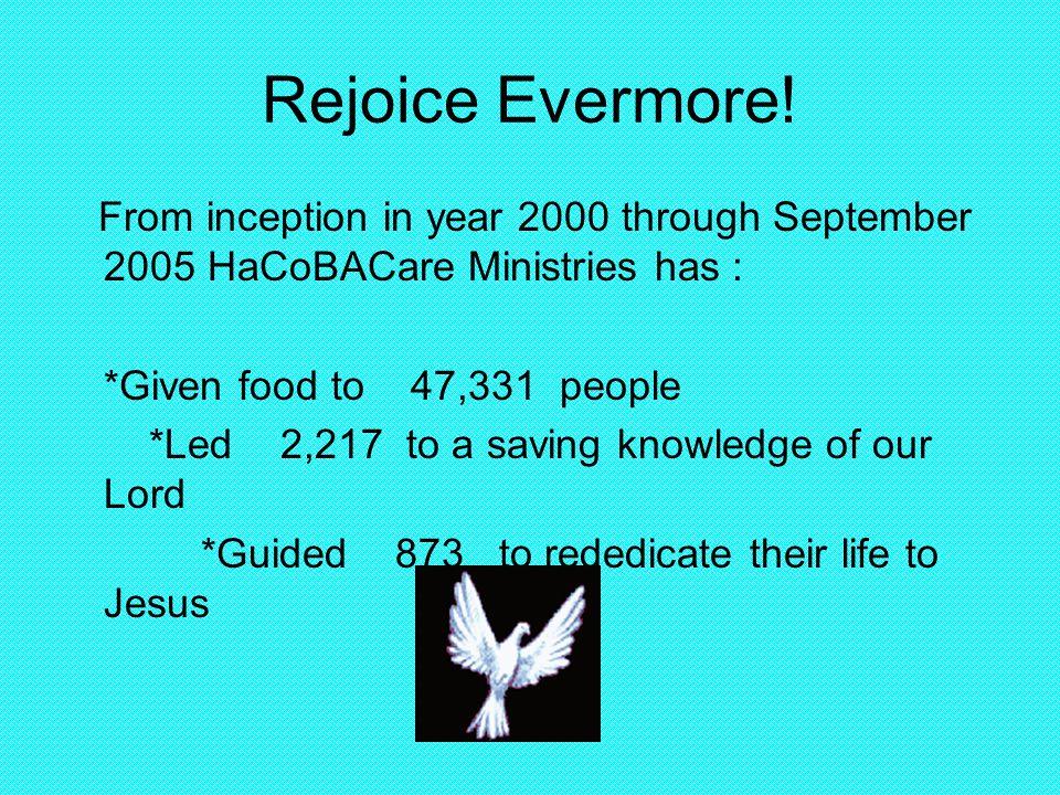 Rejoice Evermore.