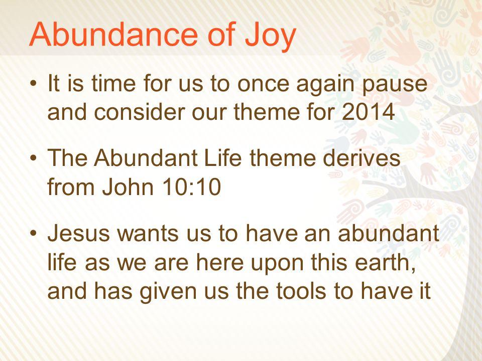 Abundance of Joy 4.