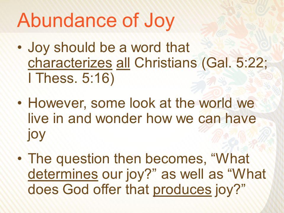 Abundance of Joy 6.