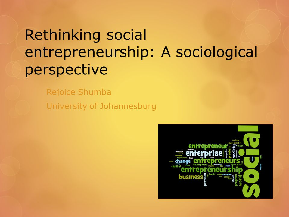 Defining Social Entrepreneurship: Quote from interviews  Then through the project, through the dialogues and the practical staff we did on the ground, we then came up with a more specific approach that basically looked at a number of defining characteristics and we tended to focus a little more on the social enterprise…because when you talk about social entrepreneurship, it is very much vague and it means different things to different people