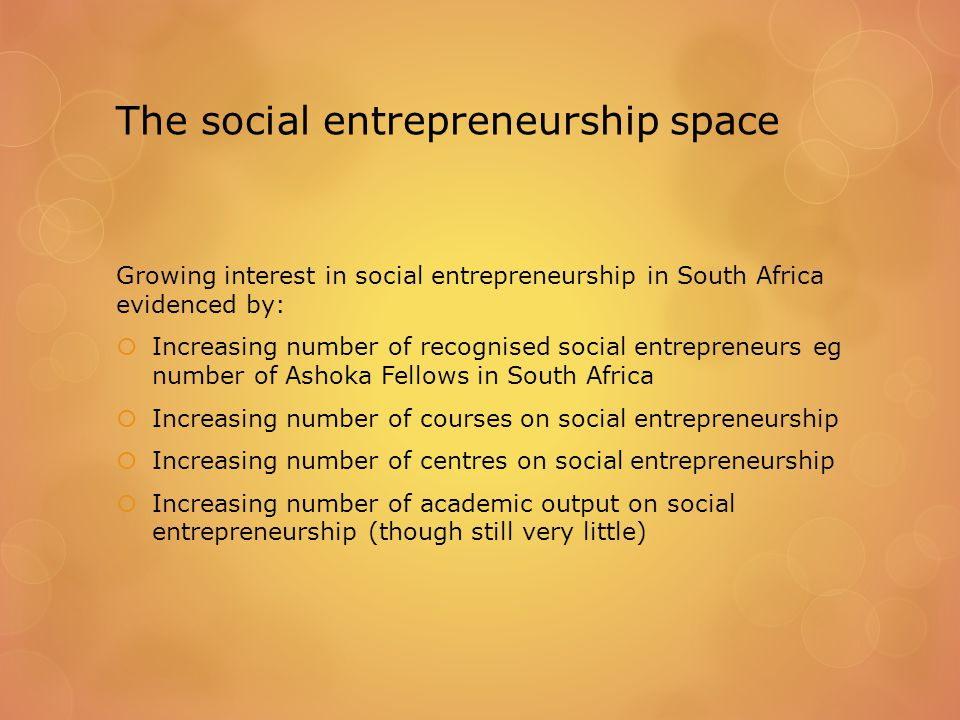 Defining Social Entrepreneurship: Quote from interviews  If there is no earned income, I would not call it social entrepreneurship