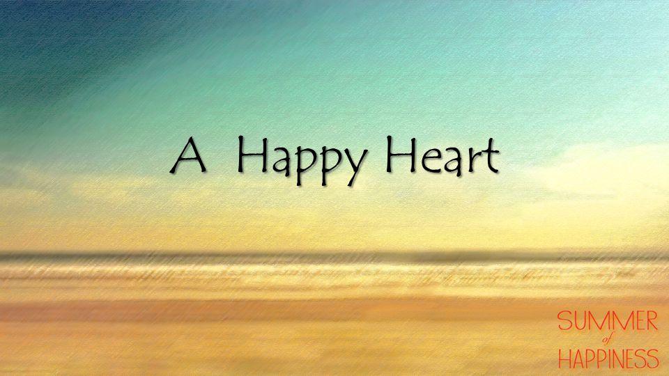 A Happy Heart