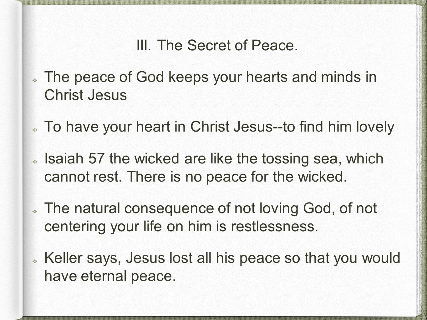 III.The Secret of Peace.