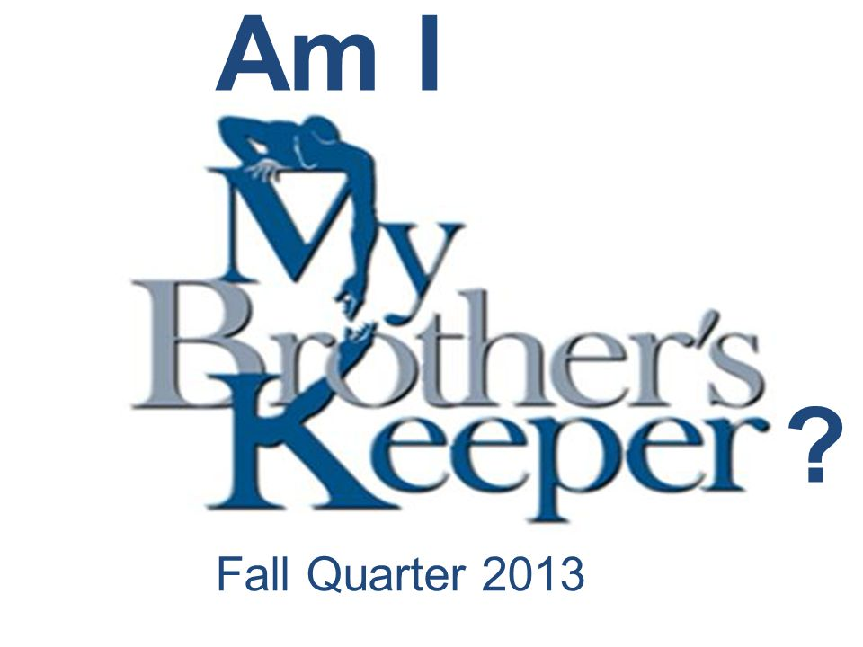 Fall Quarter 2013 Am I ?