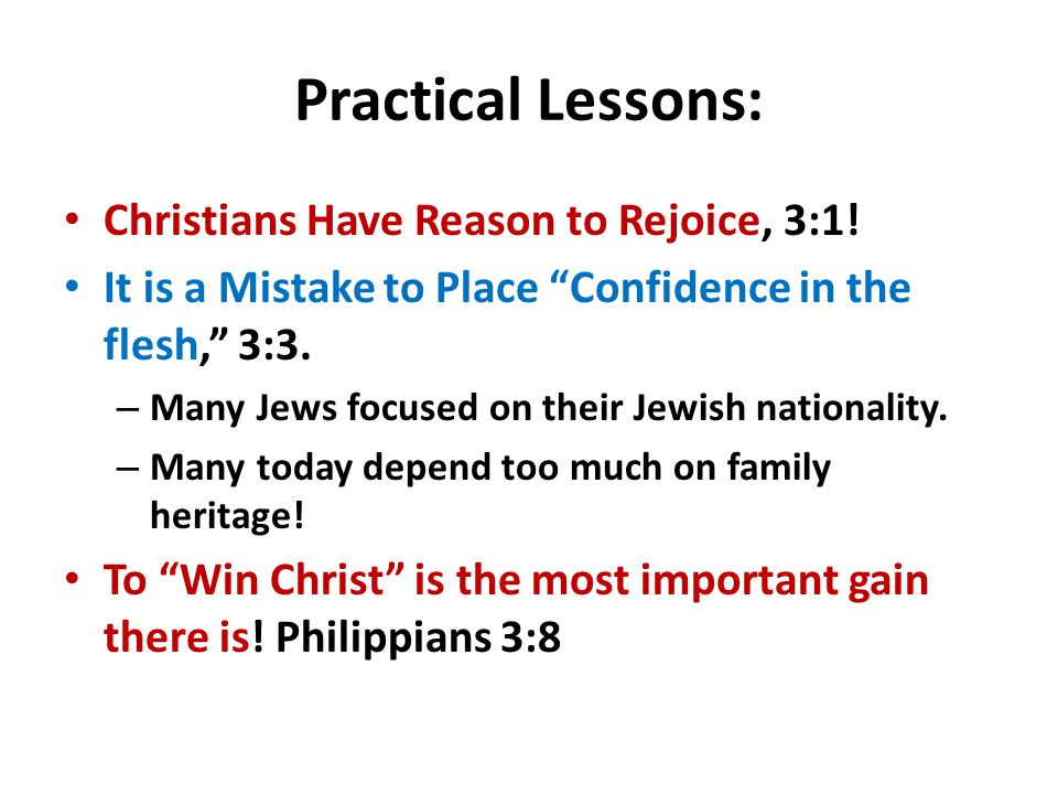 Practical Lessons: Christians Have Reason to Rejoice, 3:1.