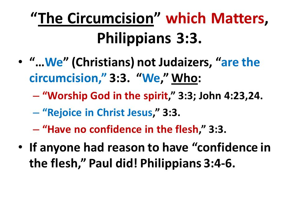 The Circumcision which Matters, Philippians 3:3.