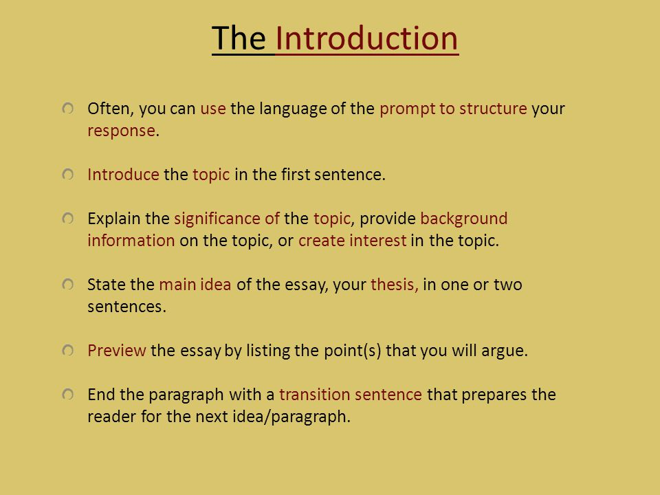The Introduction Often, you can use the language of the prompt to structure your response. Introduce the topic in the first sentence. Explain the sign