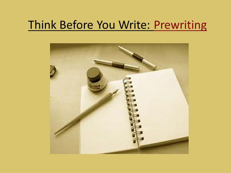 Think Before You Write: Prewriting