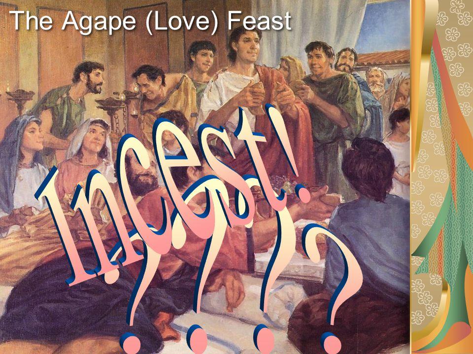 The Agape (Love) Feast