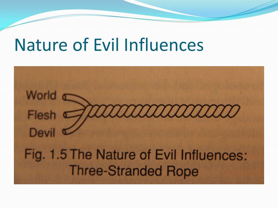 Nature of Evil Influences