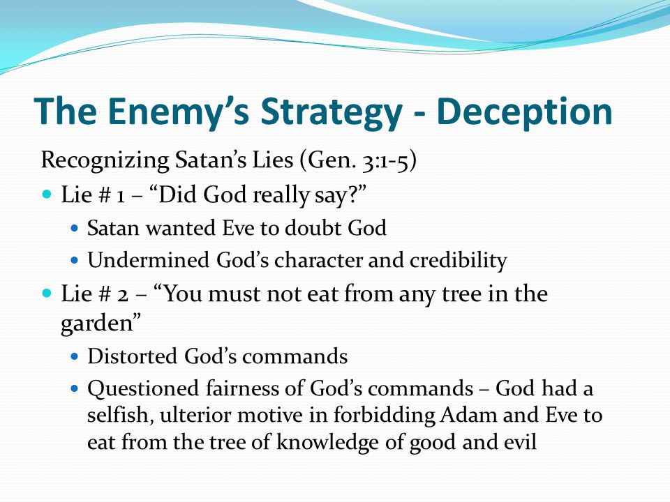 The Enemy's Strategy - Deception Recognizing Satan's Lies (Gen.