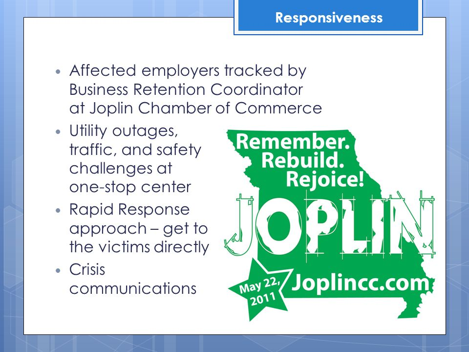 Affected employers tracked by Business Retention Coordinator at Joplin Chamber of Commerce Utility outages, traffic, and safety challenges at one-stop