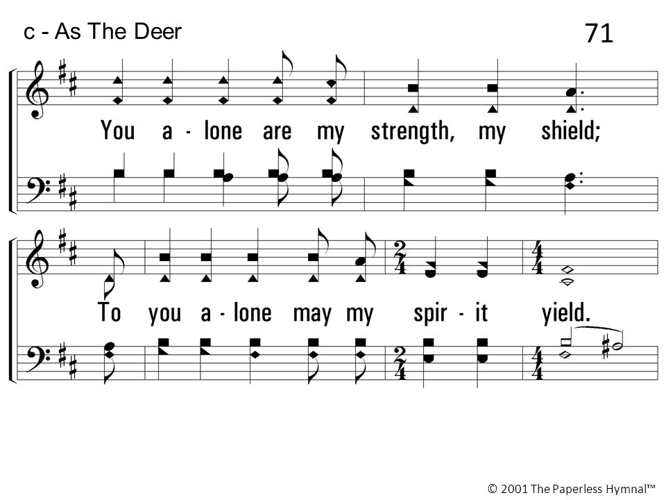 c - As The Deer © 2001 The Paperless Hymnal™ 71