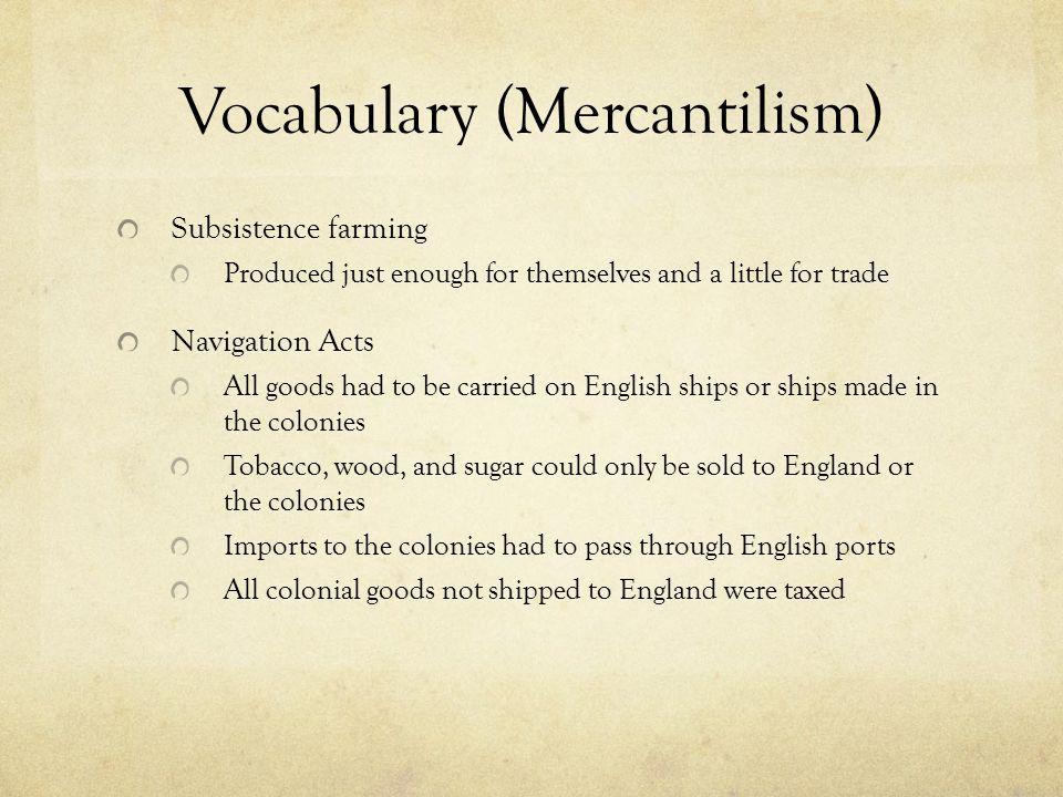 Vocabulary (Mercantilism) Triangular Trade