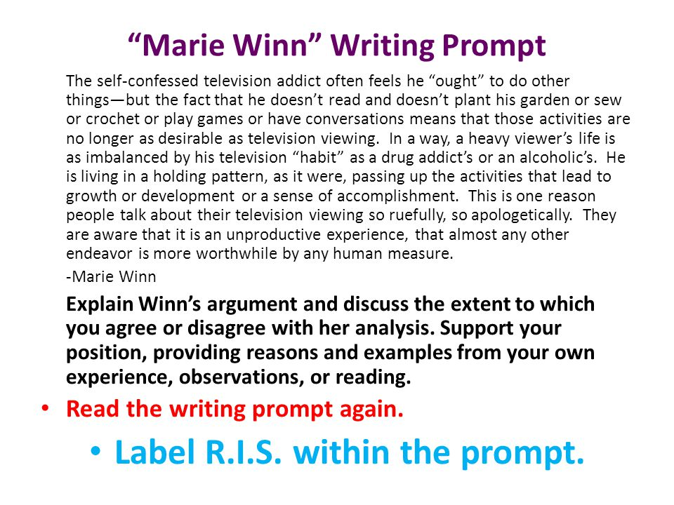 """Marie Winn"" Writing Prompt The self-confessed television addict often feels he ""ought"" to do other things—but the fact that he doesn't read and doesn"