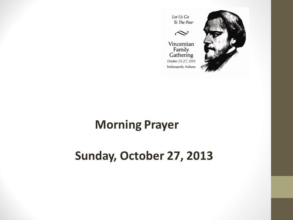 Morning Prayer Sunday, October 27, 2013