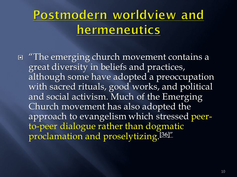  The emerging church movement contains a great diversity in beliefs and practices, although some have adopted a preoccupation with sacred rituals, good works, and political and social activism.
