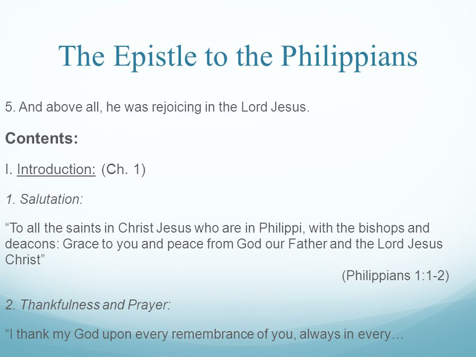 The Epistle to the Philippians 5. And above all, he was rejoicing in the Lord Jesus.